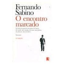 Fernando Sabino O Encontro Marcado 79ª Ediçao Editora Record