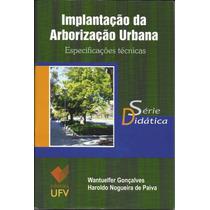 Implantação Da Arborização Urbana - Série Didática