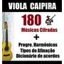 180 Músicas Cifradas Para Viola E Violão - Download