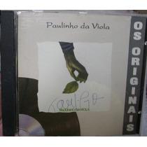 Cd Paulinho Da Viola / Os Originais / R Frete Gratis
