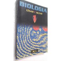 Livro Biologia Ensino Médio César Sezar Vol1 -l Do Professor