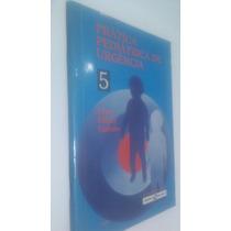 Livro Prática Pediátrica De Urgência 5 - Fiori Pitrez Galvão