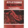 Atletismo Os Saltos - José Luis Fernades
