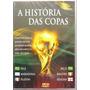 Dvd A História Das Copas (edição De Colecionador)