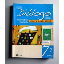Diálogo - Língua Portuguesa - 7.o Ano - Beltrão - Gordilho