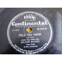 78 Rpm Nelson Novaes Com Rago Baiao Renato Guimaraes Poema