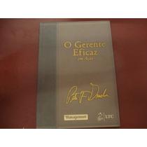 Livro O Gerente Eficaz Em Ação Peter Drucker