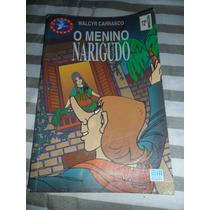 O Menino Narigudo - Walcyr Carrasco