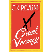 Livro The Casual Vacancy (morte Súbita) - J.k. Rowling