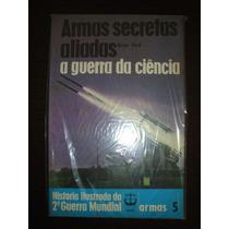 Armas Secretas Aliadas,batalhas,ww2 Guerra,feb,fab,renes