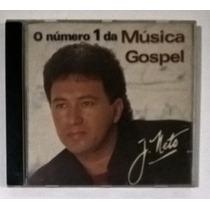 Cd J.neto - O Número 1 Da Música Gospel | Evangélico/gospel.