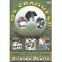 Dvd Orlando Duarte - Craques- Pedro Rocha Uruguai Sao Paulo