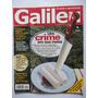 Galileu N° 118 Mai/01 - Palmito: Um Crime Em Sua Mesa