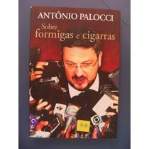 Livro Sobre Formigas E Cigarras Sebo Refugio Cultural!!!!
