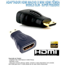 Adaptador Hdmi Mini Macho X Hdmi Fêmea Full Hd 1080i Tablet