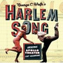 Harlem Song - Original Apollo Theater Cast Recording By Orig