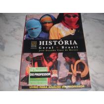 História Geral E Brasil- Volume Único (livro Do Professor)