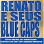 Cd - Renato & Seus Blue Caps: Playboy