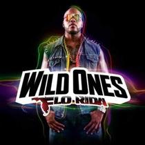 Cd Flo Rida - Wild Ones (lacrado) Com Sia , Jennifer Lopez