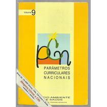Parâmetros Curriculares Nacionais Vol. 9