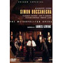 Dvd - Simon Boccanegra - The Metropolitan Opera - Raríssimo