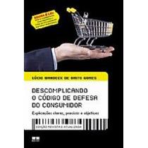 Descomplicando O Código De Defesa Do Consumidor