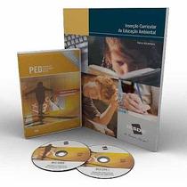 Curso Inserção Curricular Da Educação Ambiental Dvd + Livro
