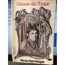 Livro: Gabaglia, Marisa Raja - Casos De Amor - Frete Grátis