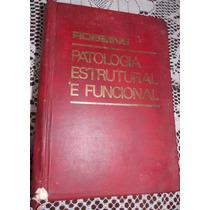 Patologia Estrutural E Funcional -stanley L. Robbins
