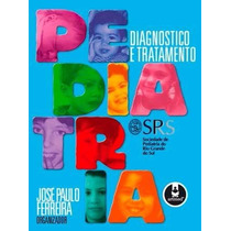 Pediatria Diagnósticos E Tratamento - Ebook