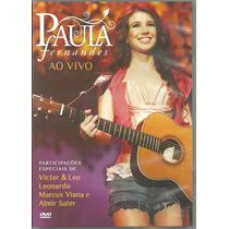 Paula Fernandes ( Almir Sater ) - Dvd - Veja O Video.