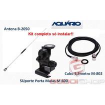 Kit Antena Px + 2050 + M-600 + M-802 Só Instalar! Godoishop
