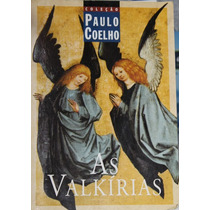 Livro As Valkírias - Paulo Coelho