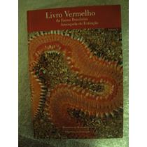 Livro Vermelho Da Fauna Brasileira Ameaçada De Extinção