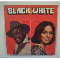 Vinil Lp Black & White - Billy Paul E Tina Charles