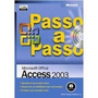 Microsoft® Office - Access 2003 - Passo A Passo