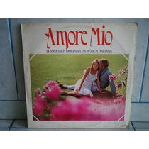 Lp Amore Mio 14 Grandes Sucessos Da Musica Italiana 1984