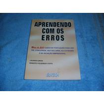 Livro Aprenda Com Os Erros - Laurinda Grion