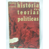 História Das Teorias Políticas - Volume 1 - George H. Sabine
