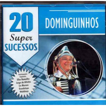 Cd - Dominguinhos - 20 Super Sucessos - Lacrado