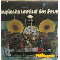 The Fevers 1971 A Explosão Musical Lp
