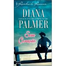 Sem Coração - Diana Palmer