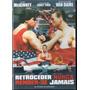 Retroceder Nunca, Render-se Jamais - Van Damme Dvd Raro Novo