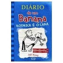 Diário De Um Banana: Rodrick É O Cara - Volume 2