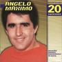 Cd - Angelo Máximo: Seleção De Ouro 20 Sucessos