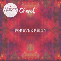 Cd E Dvd Hillsong Chapel - Forever Reign - Gospel Promoção