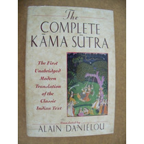 The Complete Kâma Sutra