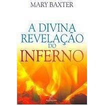 A Divina Revelação Do Inferno Livro