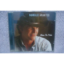 Romulo Arantes - Alma De Peão - Cd Nacional