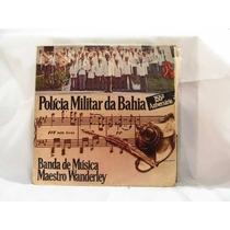 Lp Banda De Musica Maestro Wanderley Policia Militar
